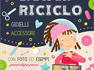 L'ARTE DEL RICICLO